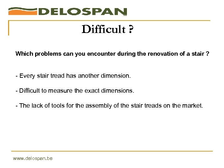 Difficult ? Which problems can you encounter during the renovation of a stair ?