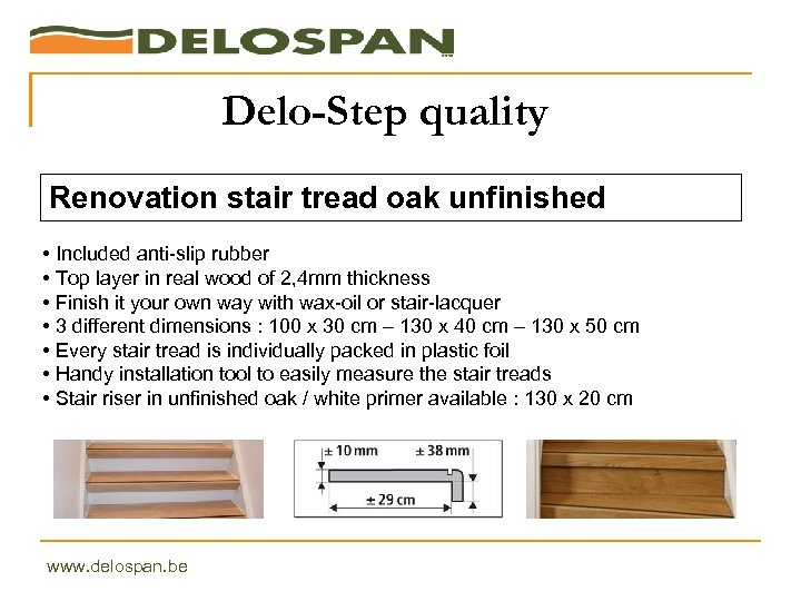 Delo-Step quality Renovation stair tread oak unfinished • Included anti-slip rubber • Top layer