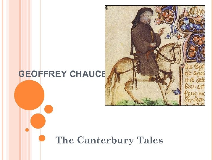 women in geoffrey chaucers canterbury tales The wife of bath has a reputation as the most memorable pilgrim in geoffrey chaucer's canterbury tales, and there's no doubt that her prologue is a big part of the reason why the wife not only defends her married and lusty lifestyle, while at the same time speaking of the wo that is in mariage, but also confronts the medieval antifeminist.