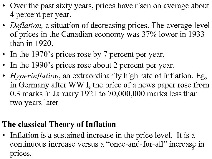• Over the past sixty years, prices have risen on average about 4