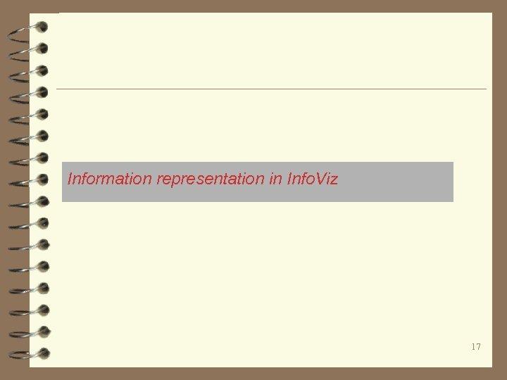 Information representation in Info. Viz 17