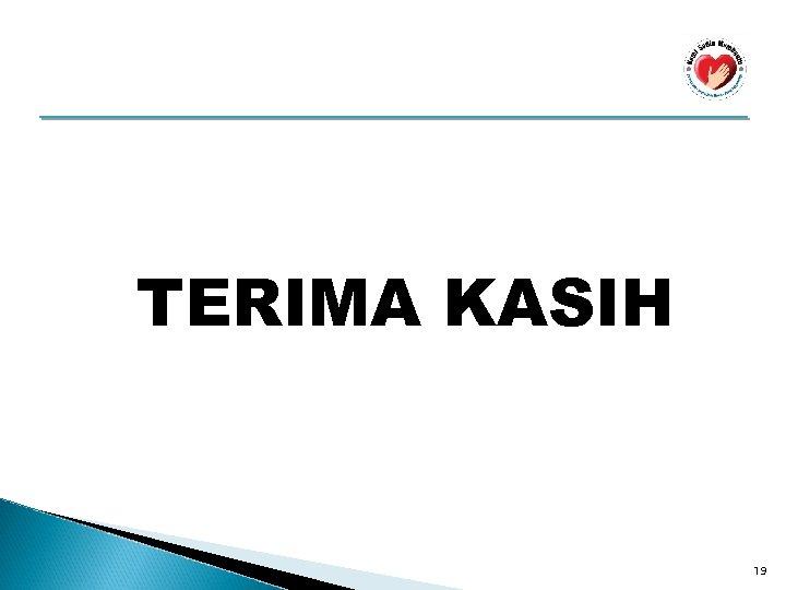 TERIMA KASIH 19
