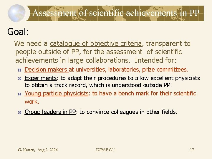 Assessment of scientific achievements in PP Goal: We need a catalogue of objective criteria,