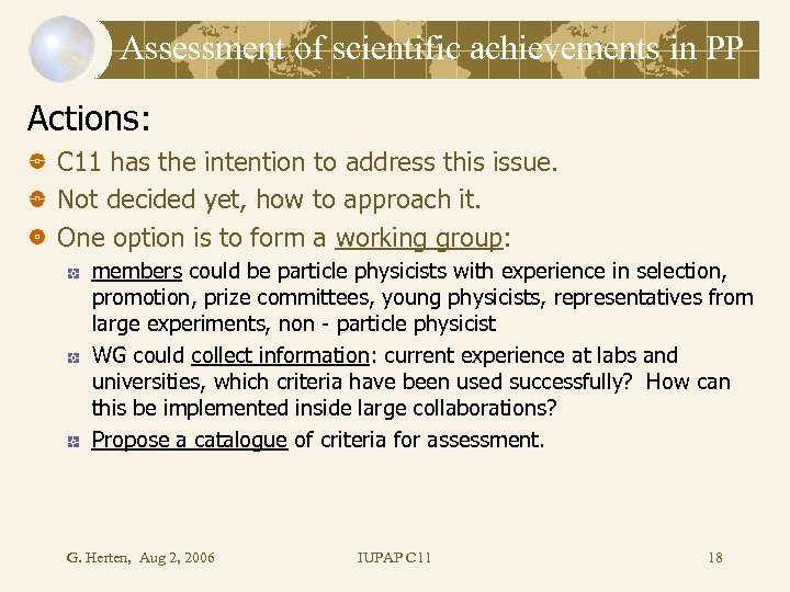 Assessment of scientific achievements in PP Actions: C 11 has the intention to address