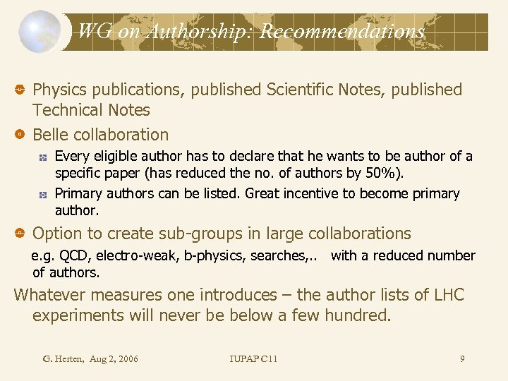 WG on Authorship: Recommendations Physics publications, published Scientific Notes, published Technical Notes Belle collaboration