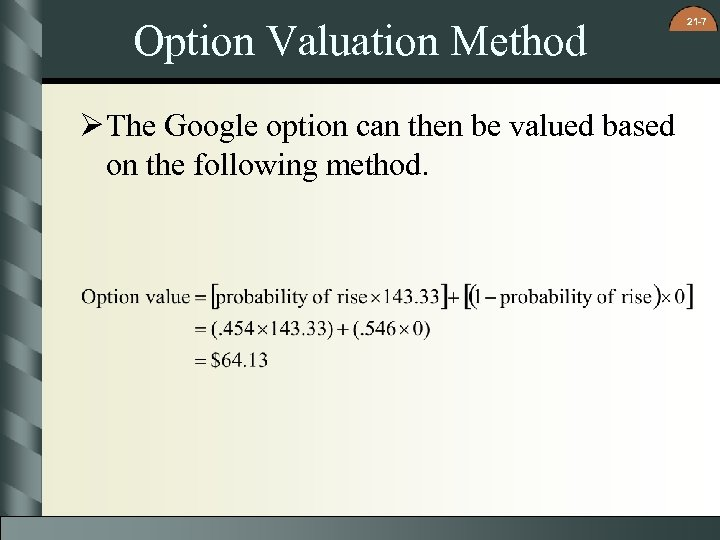 option valuation This quiz and worksheet will help you to assess your understanding of option valuation test questions can be answered remotely with your laptop or.