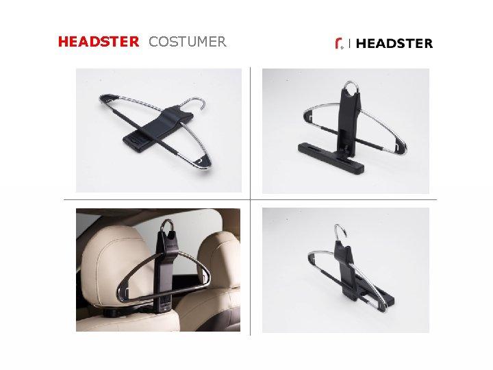 HEADSTER COSTUMER