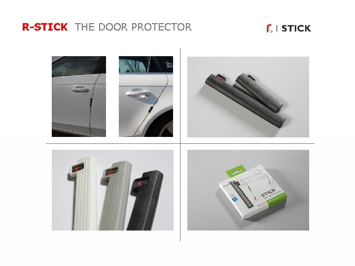 R-STICK THE DOOR PROTECTOR 4. S T N YLI G