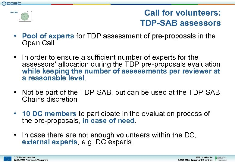 ESSEM Call for volunteers: TDP-SAB assessors • Pool of experts for TDP assessment of