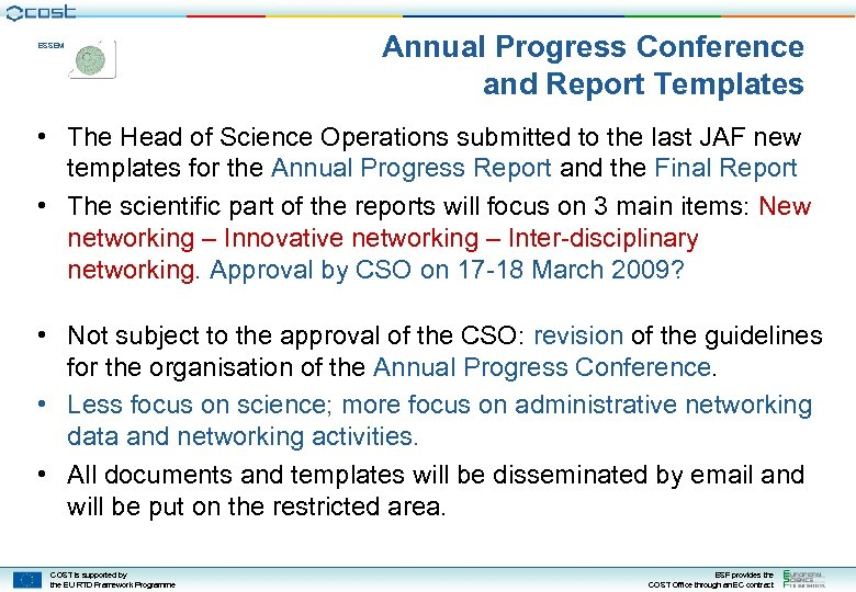 ESSEM Annual Progress Conference and Report Templates • The Head of Science Operations submitted