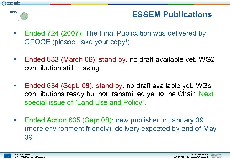 ESSEM Publications ESSEM • Ended 724 (2007): The Final Publication was delivered by OPOCE