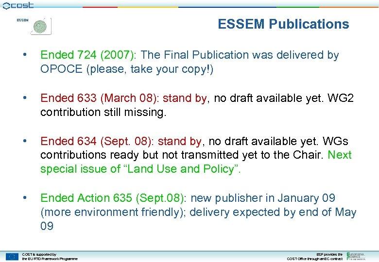 ESSEM Publications ESSEM • Ended 724 (2007): The Final Publication was delivered by OPOCE