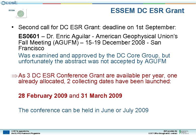 ESSEM DC ESR Grant ESSEM • Second call for DC ESR Grant: deadline on