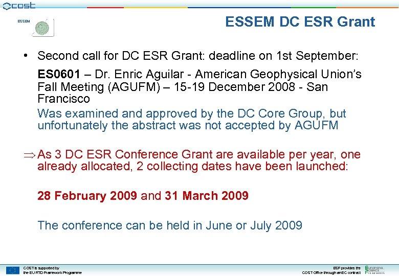 ESSEM DC ESR Grant ESSEM • Second call for DC ESR Grant: deadline on