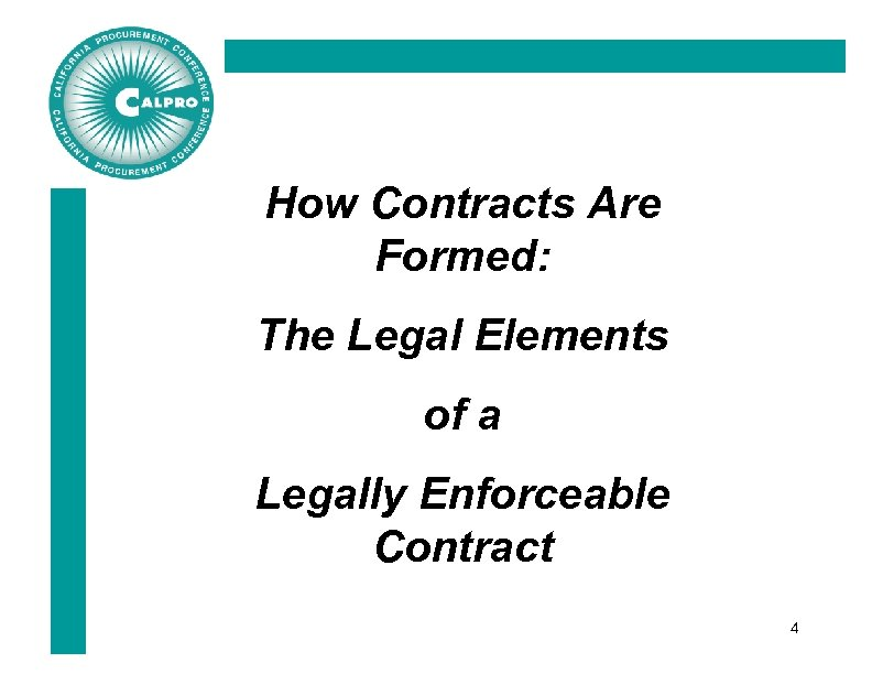 How Contracts Are Formed: The Legal Elements of a Legally Enforceable Contract 4