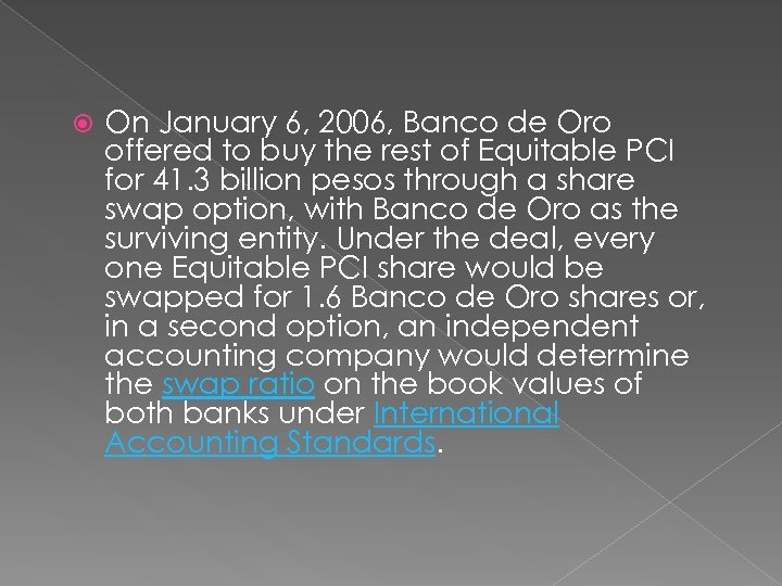 On January 6, 2006, Banco de Oro offered to buy the rest of