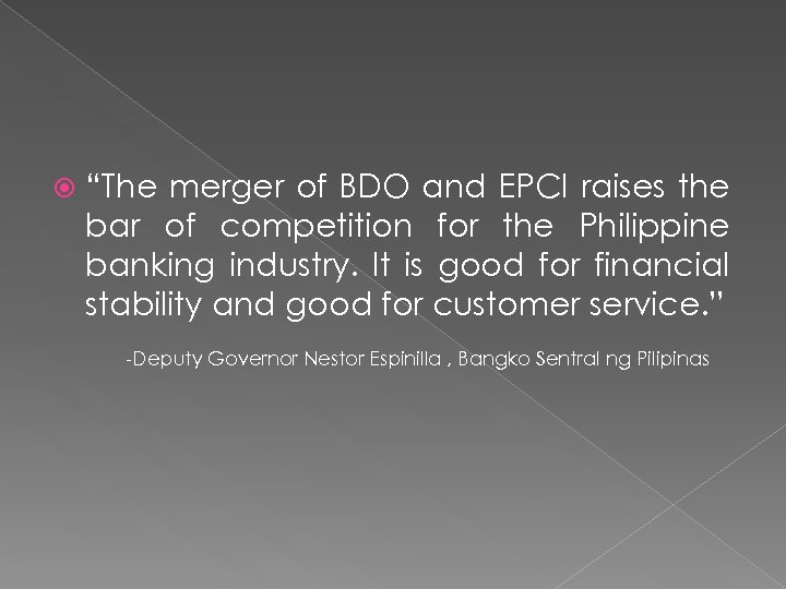 """The merger of BDO and EPCI raises the bar of competition for the"