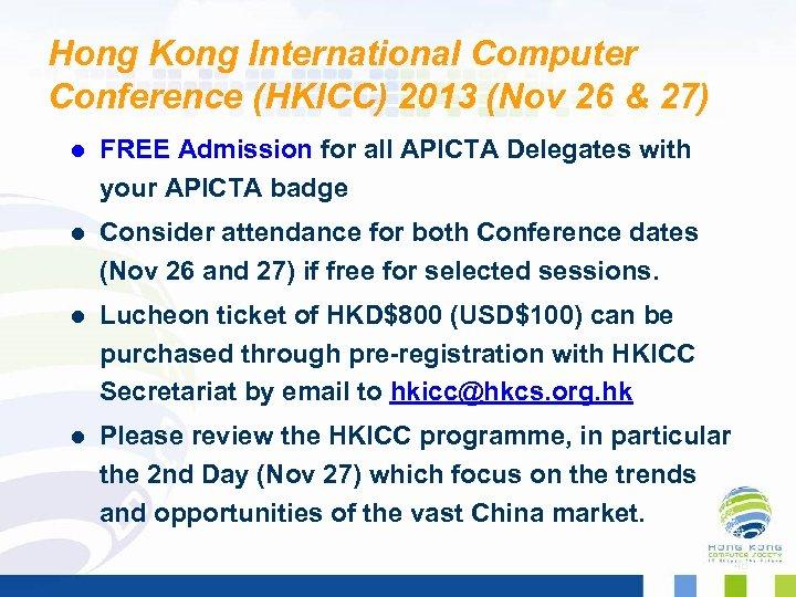 Hong Kong International Computer Conference (HKICC) 2013 (Nov 26 & 27) l FREE Admission
