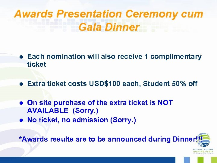 Awards Presentation Ceremony cum Gala Dinner l Each nomination will also receive 1 complimentary