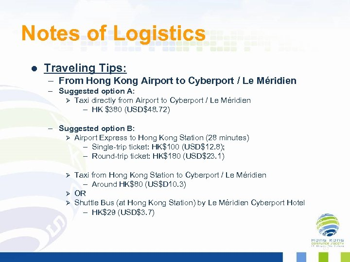Notes of Logistics l Traveling Tips: – From Hong Kong Airport to Cyberport /