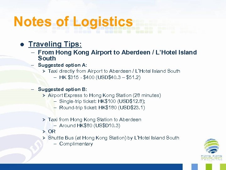 Notes of Logistics l Traveling Tips: – From Hong Kong Airport to Aberdeen /