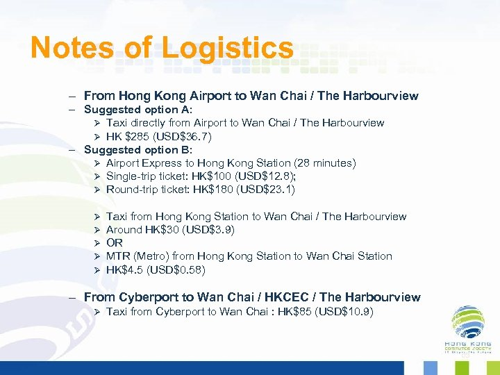 Notes of Logistics – From Hong Kong Airport to Wan Chai / The Harbourview