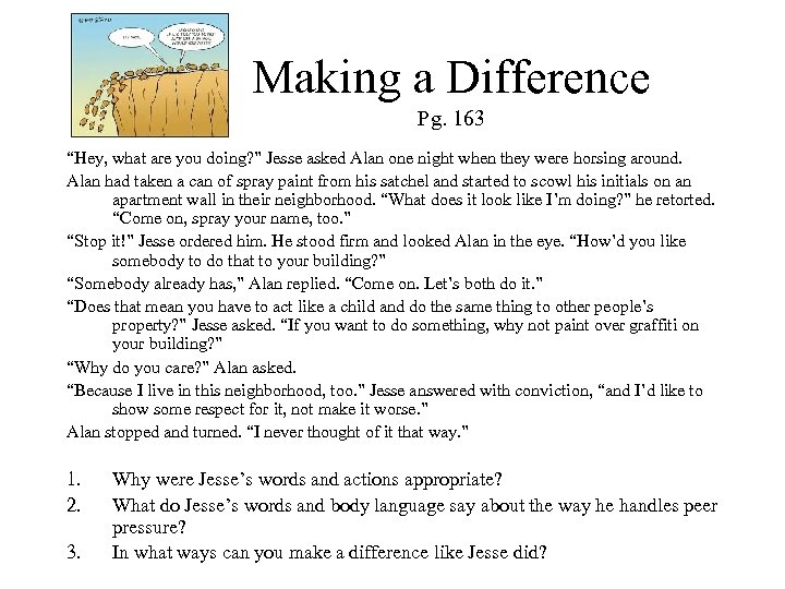 """Making a Difference Pg. 163 """"Hey, what are you doing? """" Jesse asked Alan"""