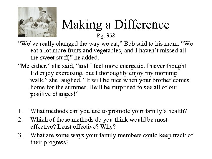 """Making a Difference Pg. 358 """"We've really changed the way we eat, """""""