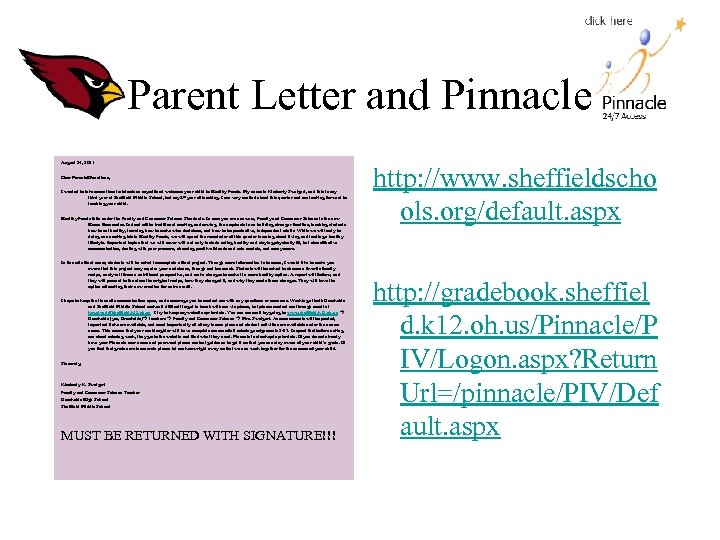 Parent Letter and Pinnacle August 24, 2011 Dear Parents/Guardians, I wanted to take some