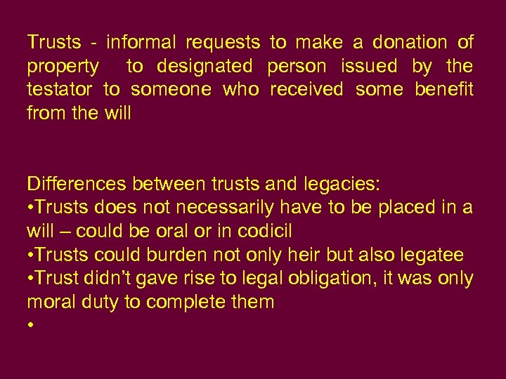 Trusts - informal requests to make a donation of property to designated person issued