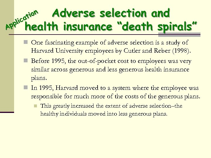 "Adverse selection and ion at c pli health insurance ""death spirals"" Ap n One"