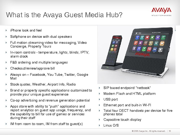What is the Avaya Guest Media Hub? 4 i. Phone look and feel 4