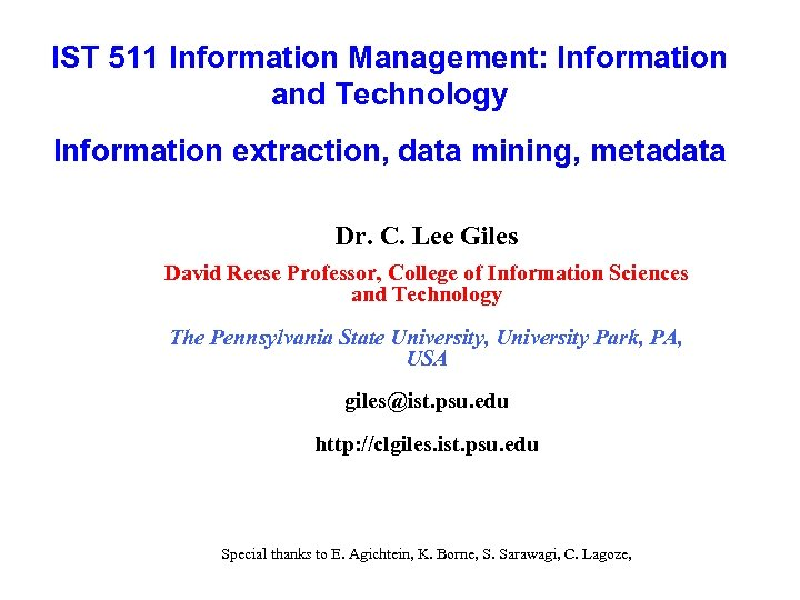 IST 511 Information Management: Information and Technology Information extraction, data mining, metadata Dr. C.