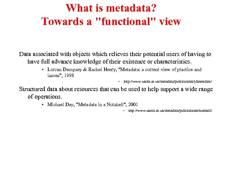 What is metadata? Towards a