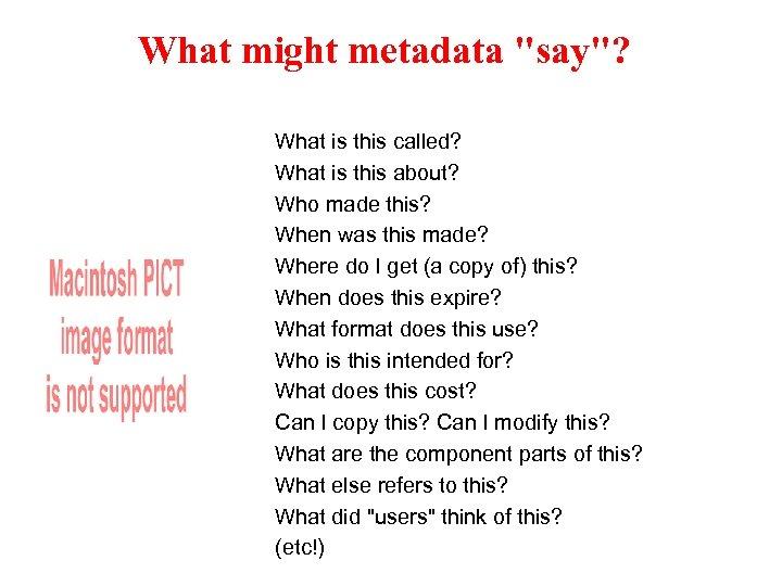 What might metadata