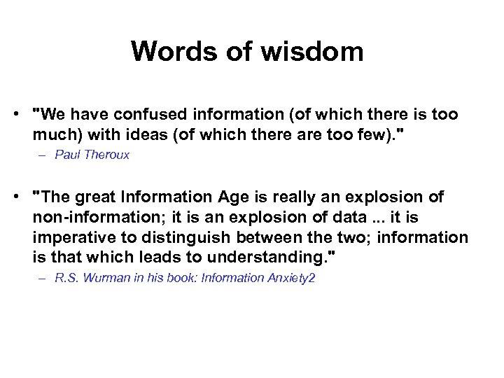 Words of wisdom •