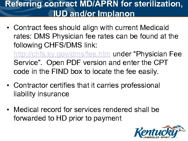 Referring contract MD/APRN for sterilization, IUD and/or Implanon • Contract fees should align with