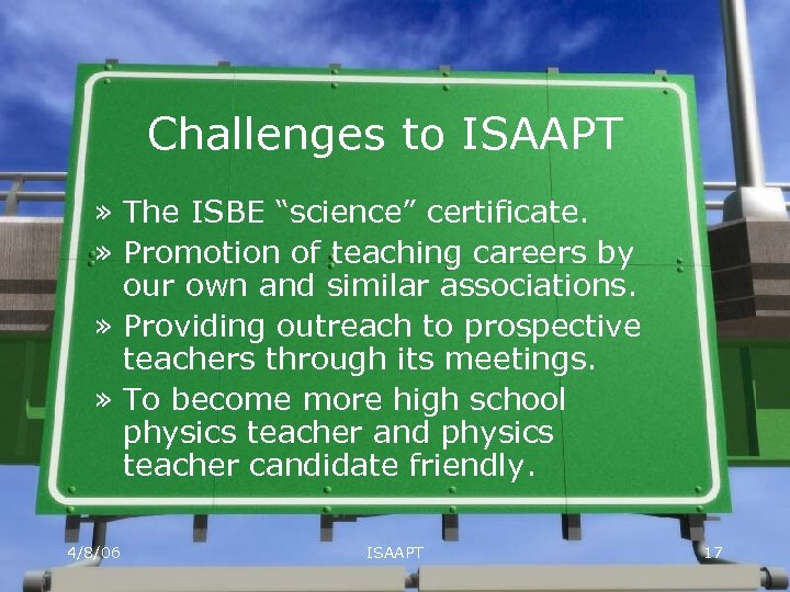 """Challenges to ISAAPT » The ISBE """"science"""" certificate. » Promotion of teaching careers by"""