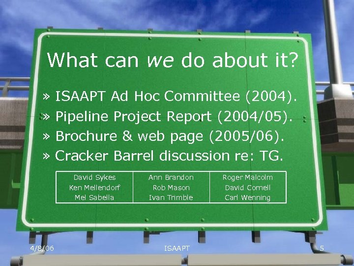 What can we do about it? » » ISAAPT Ad Hoc Committee (2004). Pipeline