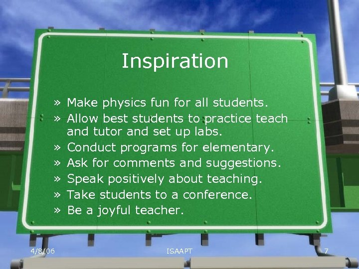 Inspiration » Make physics fun for all students. » Allow best students to practice