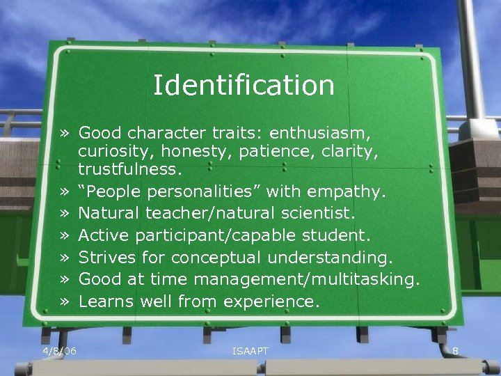 """Identification » Good character traits: enthusiasm, curiosity, honesty, patience, clarity, trustfulness. » """"People personalities"""""""