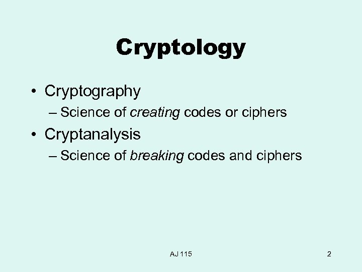 Cryptology Making Breaking Codes Ciphers AJ