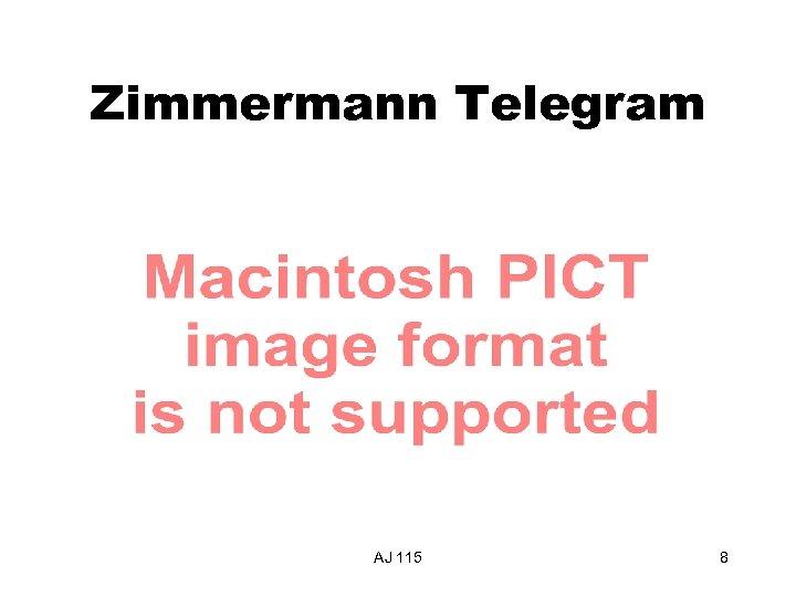 Zimmermann Telegram AJ 115 8
