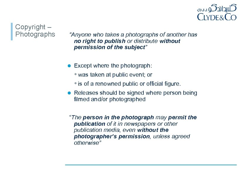 "Copyright – Photographs ""Anyone who takes a photographs of another has no right to"