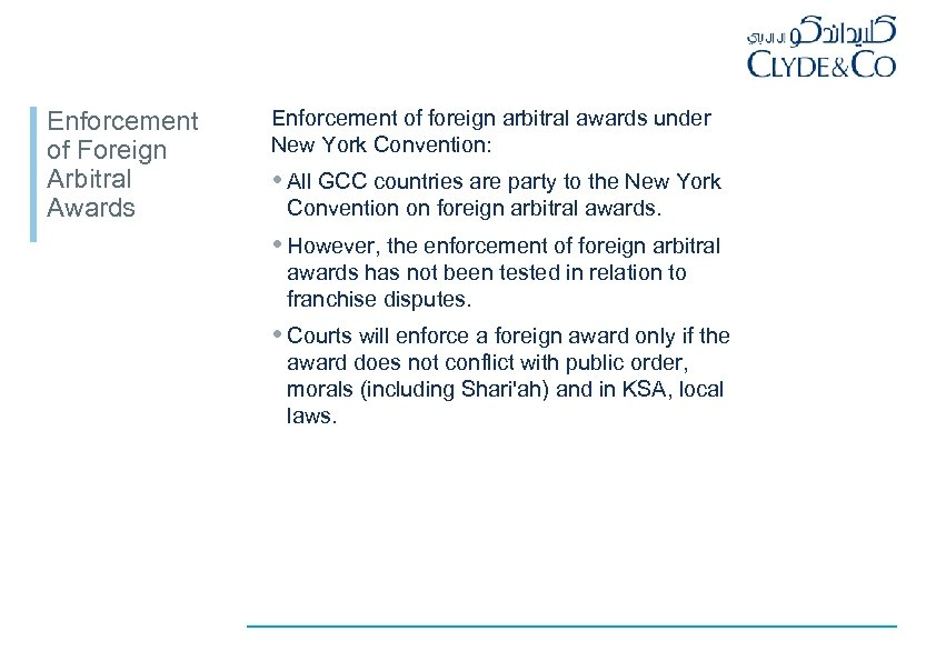 Enforcement of Foreign Arbitral Awards Enforcement of foreign arbitral awards under New York Convention: