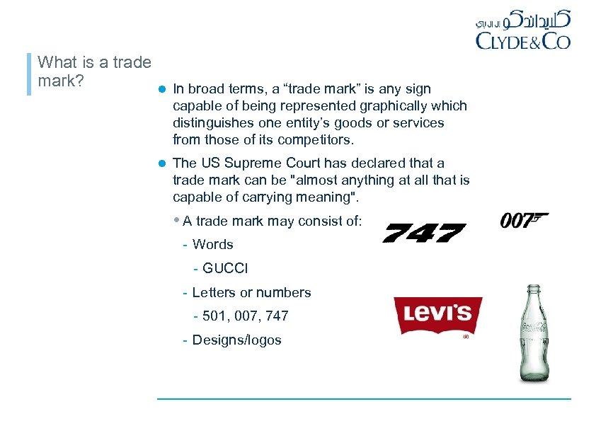 "What is a trade mark? l In broad terms, a ""trade mark"" is any"