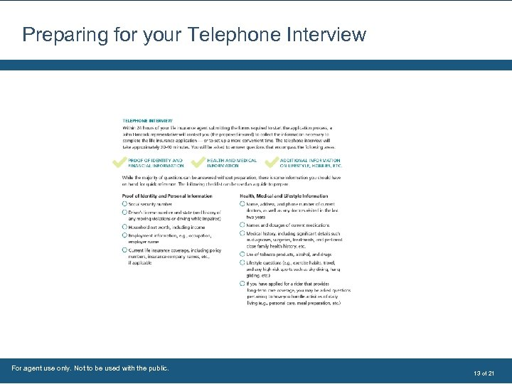 Preparing for your Telephone Interview For agent use only. Not to be used with
