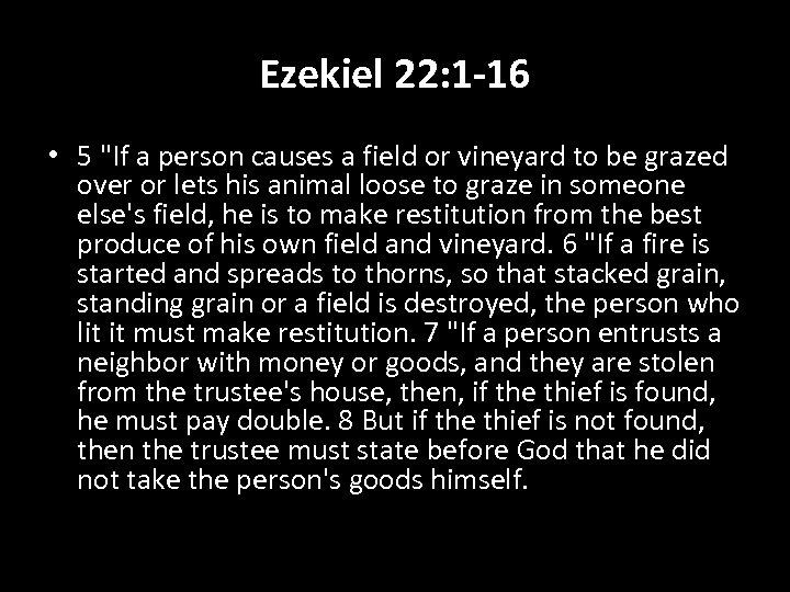 Ezekiel 22: 1 -16 • 5