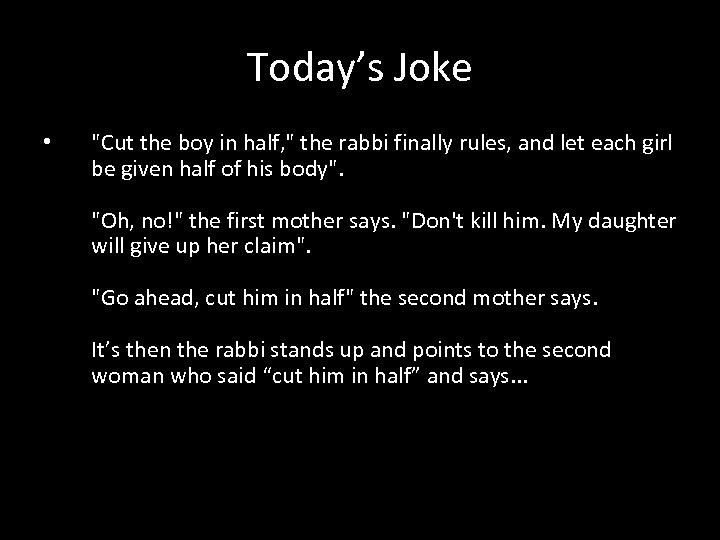 Today's Joke •