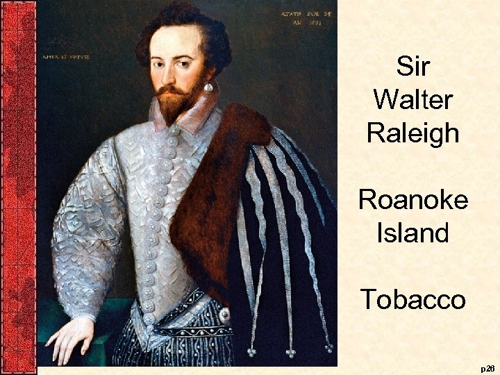 Sir Walter Raleigh Roanoke Island Tobacco p 26